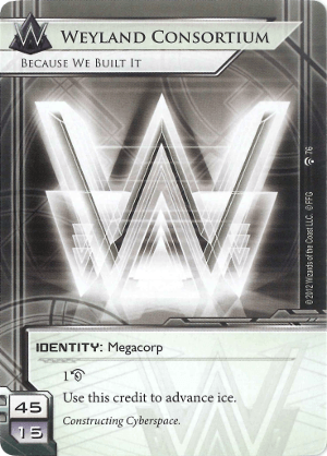 Android Netrunner Weyland Consortium: Because We Built It Image