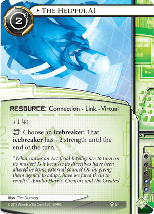 Android Netrunner The Helpful AI Image
