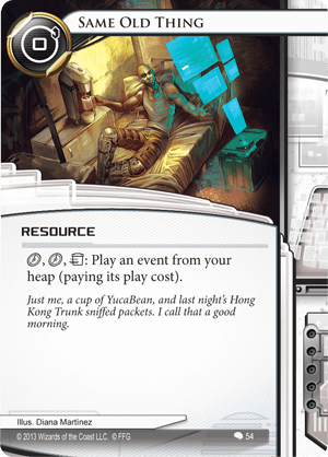 Android Netrunner Same Old Thing Image