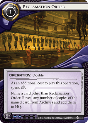 Android Netrunner Reclamation Order Image