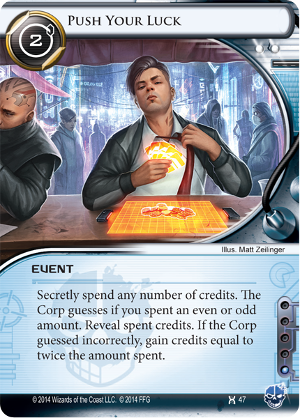 Android Netrunner Push Your Luck Image