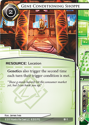 Android Netrunner Gene Conditioning Shoppe Image
