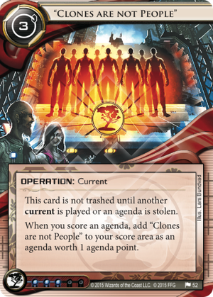 "Android Netrunner ""Clones are not People"" Image"