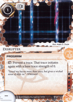 Android Netrunner Disrupter Image