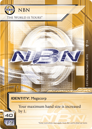 Android Netrunner NBN: The World is Yours* Image