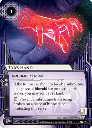 Android Netrunner Tyr's Hand Image