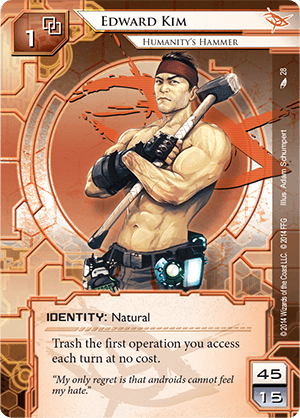 Android Netrunner Edward Kim: Humanity's Hammer Image