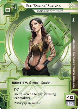 "Android Netrunner Ele ""Smoke"" Scovak: Cynosure of the Net Image"